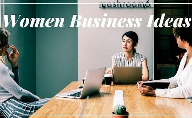 Small Business Ideas for Women in 2018