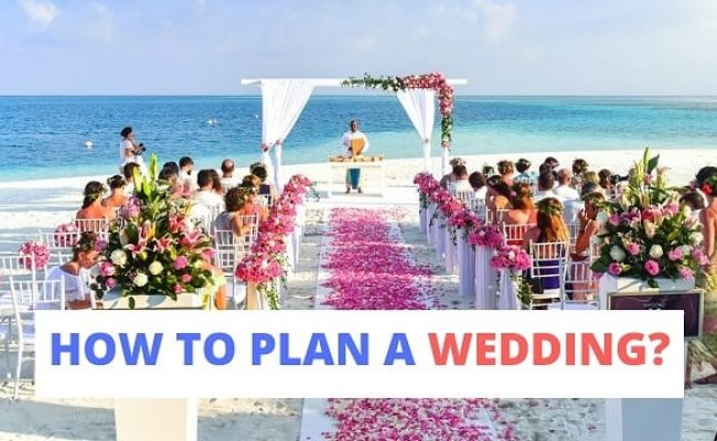 Wedding Planning Tops: How to Plan a Wedding?