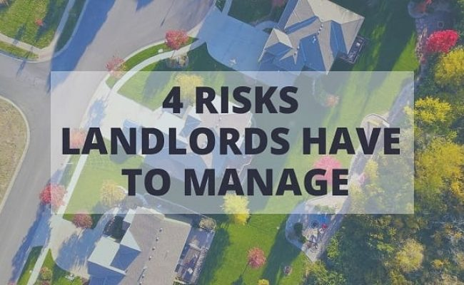 4 Risks Landlords Have to Manage