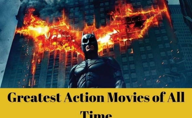 Greatest Action Movies of All Time