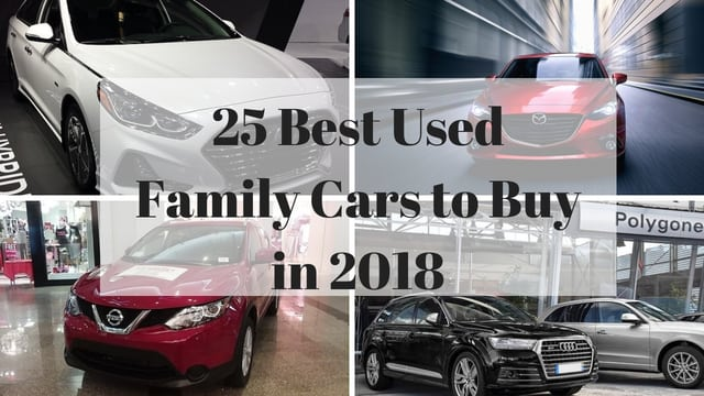 25 Best Used Family Cars to Buy in 2018