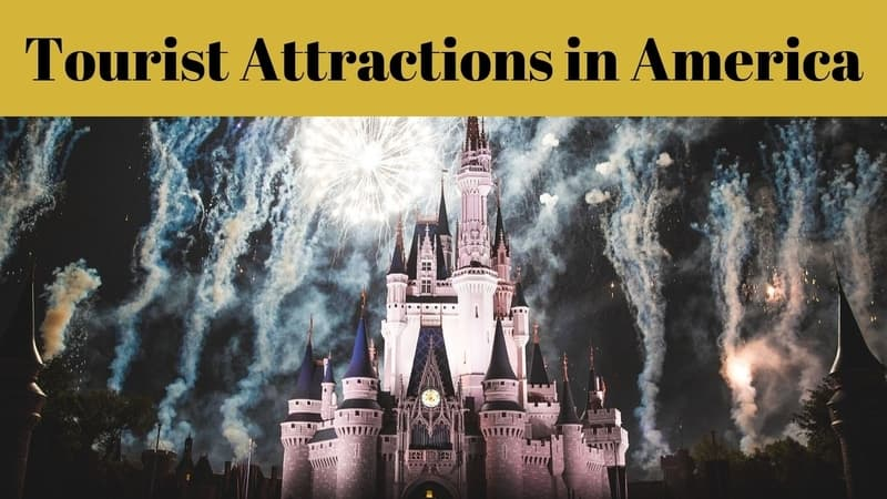 Tourist Attractions in America