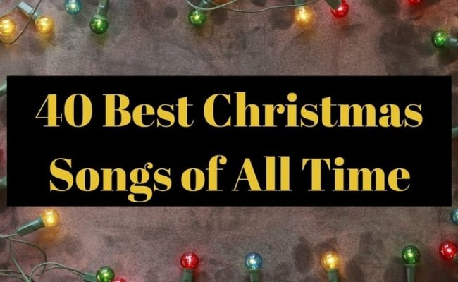 40 Best Christmas Songs of All Time