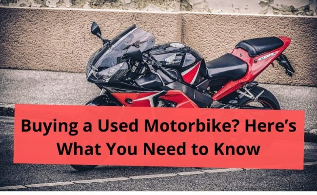 Buying a Used Motorbike? Here's What You Need to Know